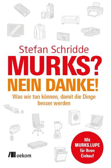 MURKS? NEIN DANKE!